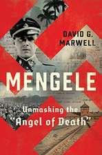 Mengele – Unmasking the