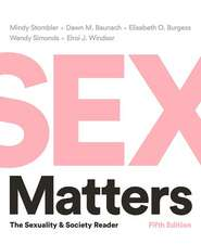 Sex Matters – The Sexuality and Society Reader