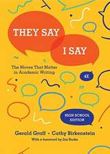 They Say / I Say – The Moves That Matter in Academic Writing