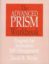The Advanced Prism Workbook – Program for Innovative Self Management