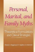 Personal, Marital, and Family Myths