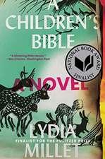 A Children`s Bible – A Novel