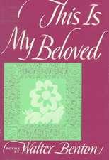 This Is My Beloved