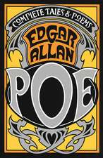 The Complete Tales and Poems of Edgar Allan Poe:  The World the Slaves Made