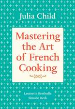 Mastering the Art of French Cooking, Volume 1:  The Years of Lyndon Johnson III