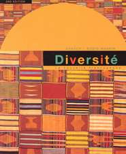 Diversite:  An Intermediate Reader And Francophone Anthology