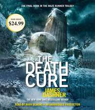 The Death Cure (Maze Runner, Book Three):  Seven Brothers and the War Against Hitler's U-Boats