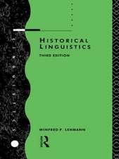 Historical Linguistics:  An Introduction