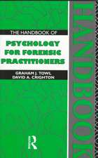 The Handbook of Psychology for Forensic Practioners