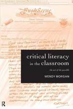 Critical Literacy in the Classroom:  The Art of the Possible