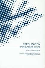 Creolization of Language and Culture