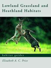 Grassland and Heathland Habitats