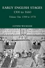 Early English Stages 1300-1576