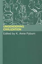 Ungendering Civilization