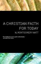 A Christian Faith for Today