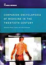 Cooter, R: Companion Encyclopedia of Medicine in the Twentie