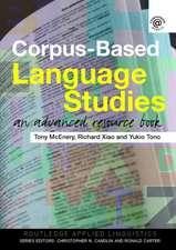Corpus Based Language Studies:  An Advanced Resource Book