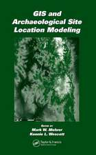GIS and Archaeological Site Location Modeling