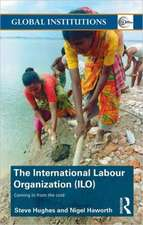 The International Labour Organization (ILO):  Coming in from the Cold