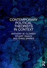 Contemporary Political Theorists in Context