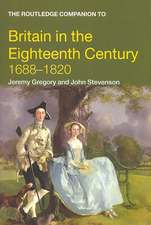 The Routledge Companion to Britain in the Eighteenth Century, 1688-1820:  At the Crossroads of Market, Public Policies and Civil Society