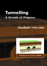 Tunnelling. A Decade of Progress. GeoDelft 1995-2005