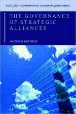 The Governance of Strategic Alliances