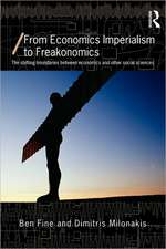 From Economics Imperialism to Freakonomics:  The Shifting Boundaries Between Economics and Other Social Sciences
