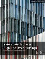Guide to Natural Ventilation in High Rise Office Buildings:  Urbanising World