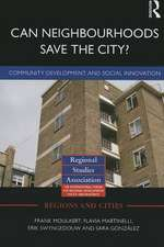 Can Neighbourhoods Save the City?:  Community Development and Social Innovation