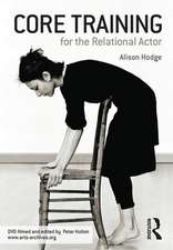 Core Training for the Relational Actor