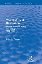 The Historical Revolution (Routledge Revivals)