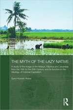 Alatas, S: The Myth of the Lazy Native