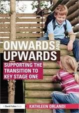 Onwards and Upwards: KS 1