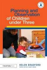 Planning and Observation of Children Under Three
