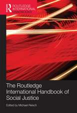 The Routledge International Handbook of Social Justice