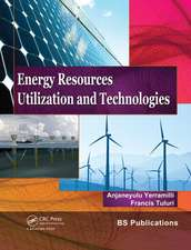 Energy Resources, Utilization & Technologies