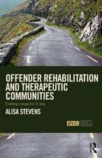 Offender Rehabilitation and Therapeutic Communities: Enabling Change the TC way