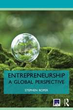 Entrepreneurship:  A Global Perspective