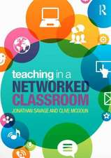 Teaching in a Networked Classroom