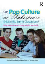 Can Pop Culture and Shakespeare Exist in the Same Classroom?