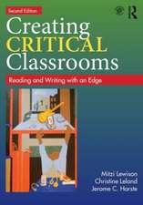 Creating Critical Classrooms