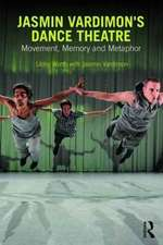 Movement, Memory and Metaphor in Jasmin Vardimon's Dance Theatre