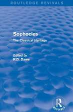 Sophocles (Routledge Revivals):  The Classical Heritage
