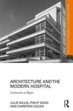 Architecture and the Modern Hospital