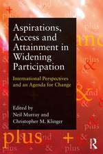 Aspirations, Access and Attainment:  International Perspectives on Widening Participation and an Agenda for Change