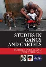 Studies in Gangs and Cartels