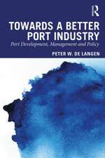 Towards a Better Port Industry
