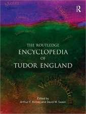 The Routledge Encyclopedia of Tudor England