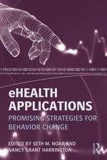 Ehealth Applications:  Promising Strategies for Behavior Change